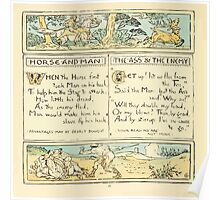 The Baby's Own Aesop by Walter Crane 1908-24 Horse and Man, The Ass and The Enemy Poster