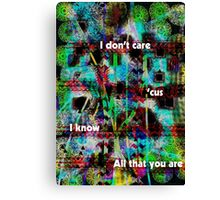 All That You Are Canvas Print