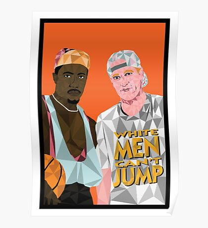 White Men Can't Jump - Geometric Poster Poster