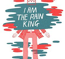 I am The Rain King by Peony Gent