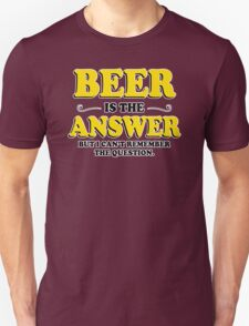Beer Is The Answer Mens Womens Hoodie / T-Shirt Unisex T-Shirt