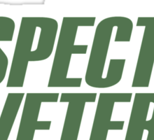 Pay Respect To A Veteran Sleep With One - TShirts & Hoodies Sticker