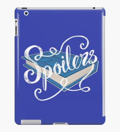 Spoilers.... iPad Case/Skin