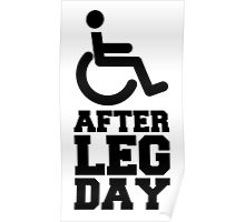 After Leg Day, Gym / Bodybuilding Design Poster