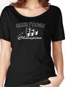 Beer Pong Champion Mens Womens Hoodie / T-Shirt Women's Relaxed Fit T-Shirt