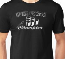 Beer Pong Champion Mens Womens Hoodie / T-Shirt Unisex T-Shirt