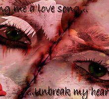 Unbreak my Heart by shall