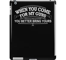 Come Guns Mens Womens Hoodie / T-Shirt iPad Case/Skin