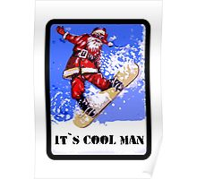 It's Cool Man Poster