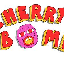 C H E R R Y B O M B by cherrybombsss