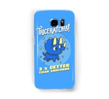 Triceratops 3 Times Better Than Unicorns Samsung Galaxy Case/Skin
