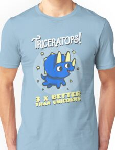 Triceratops 3 Times Better Than Unicorns Unisex T-Shirt