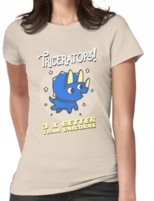 Triceratops 3 Times Better Than Unicorns Womens Fitted T-Shirt