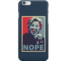 Hillary Clinton - Nope iPhone Case/Skin