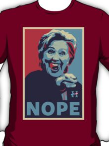 Hillary Clinton - Nope T-Shirt