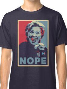 Hillary Clinton - Nope Classic T-Shirt