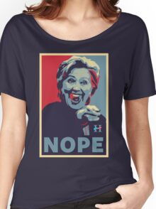 Hillary Clinton - Nope Women's Relaxed Fit T-Shirt
