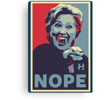 Hillary Clinton - Nope Canvas Print