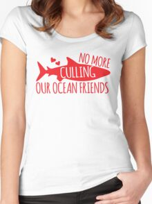 No more culling our OCEAN FRIENDS! (Sharks) Women's Fitted Scoop T-Shirt