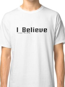 Advertise your belief Classic T-Shirt