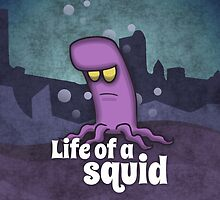 Life of a squid by TICS