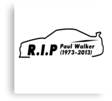 Rip Paul Walker  Canvas Print
