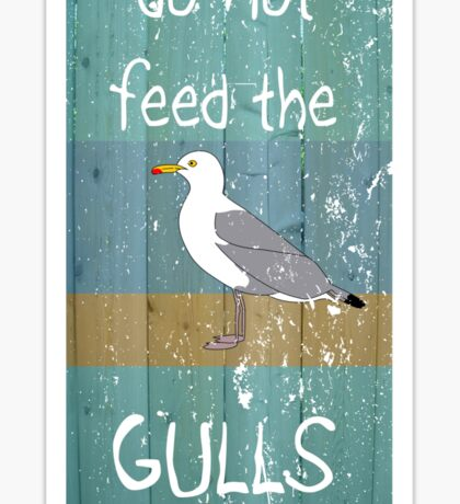 Do Not Feed the Gulls Sticker