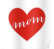 love you mom, happy mother's day Poster