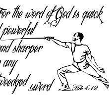HEBREWS 4:12 the Sword of the Lord by Calgacus