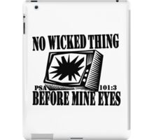 PSALMS 101:3  DONT BE A SQUARE EYES iPad Case/Skin