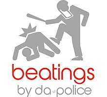 POLICE BEATINGS by Tai's Tees Photographic Print
