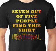 Irrationality Unisex T-Shirt