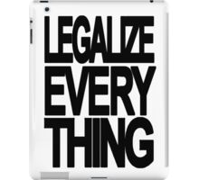 Legalize Everything iPad Case/Skin