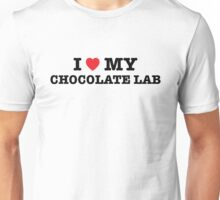 I Heart My Chocolate Lab Unisex T-Shirt
