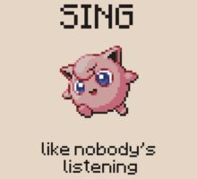 Jigglypuff #39 - SING like nobody's listening by NumberIX