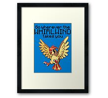 Pidgeotto #17 - Go wherever the WHIRLWIND TAKES YOU T-SHIRT Framed Print