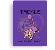 Rattata #19 - TACKLE your problems head on! Canvas Print