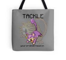 Rattata #19 - TACKLE your problems head on! Tote Bag