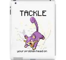 Rattata #19 - TACKLE your problems head on! iPad Case/Skin