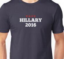 Vote Hillary 2016! Unisex T-Shirt