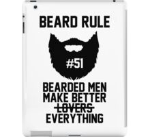 Beard Rule #51 iPad Case/Skin