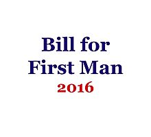 Bill for First Man 2016 Photographic Print