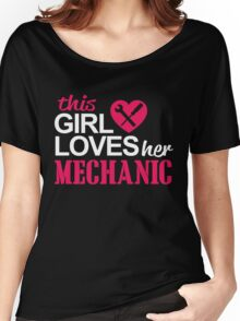 THIS GIRL LOVES HER MECHANIC Women's Relaxed Fit T-Shirt