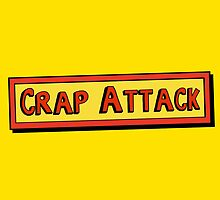 Crap Attack by claygrahamart