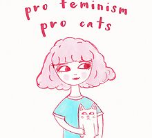 Pro-Choice, Pro-Feminism, Pro-Cats! by LaurelMae