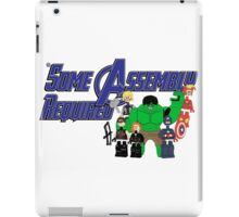 Some Assembly Required iPad Case/Skin