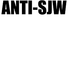 ANTI-SJW Shirts + Mugs! by rileyzzz
