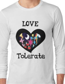 love and tolerate Long Sleeve T-Shirt