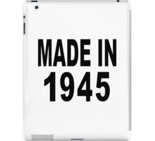 Made in 1945 iPad Case/Skin