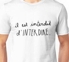 il est interdit d'interdire (mai '68) Unisex T-Shirt